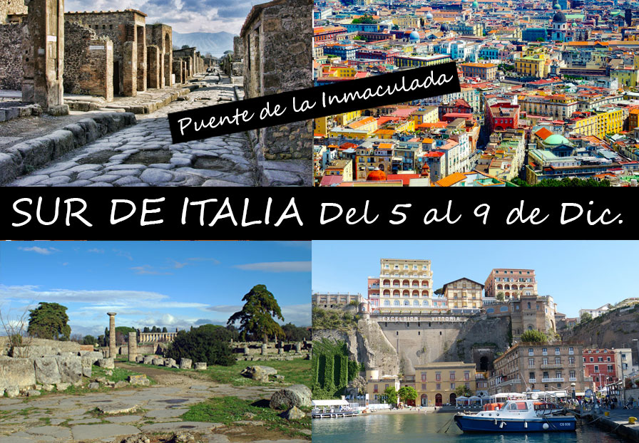 SUR DE ITALIA – PUENTE LA INMACULADA
