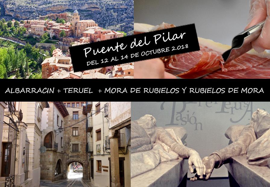 ALBARRACIN + TERUEL + MORA DE RUBIELOS Y RUBIELOS DE MORA