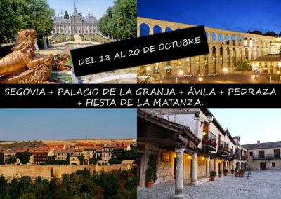 SEGOVIA + PALACIO DE LA GRANJA + ÁVILA + PEDRAZA + FIESTA DE LA MATANZA.