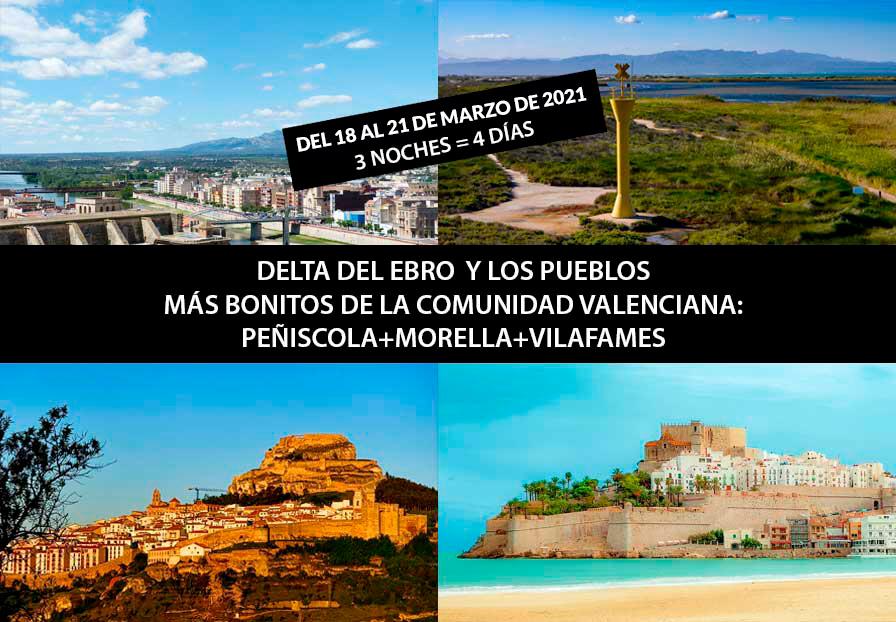 VIAJE PUENTE DE SAN JOSÉ, DELTA DEL EBRO + LOS PUEBLOS MAS BONITOS DE LA C. VALENCIANA