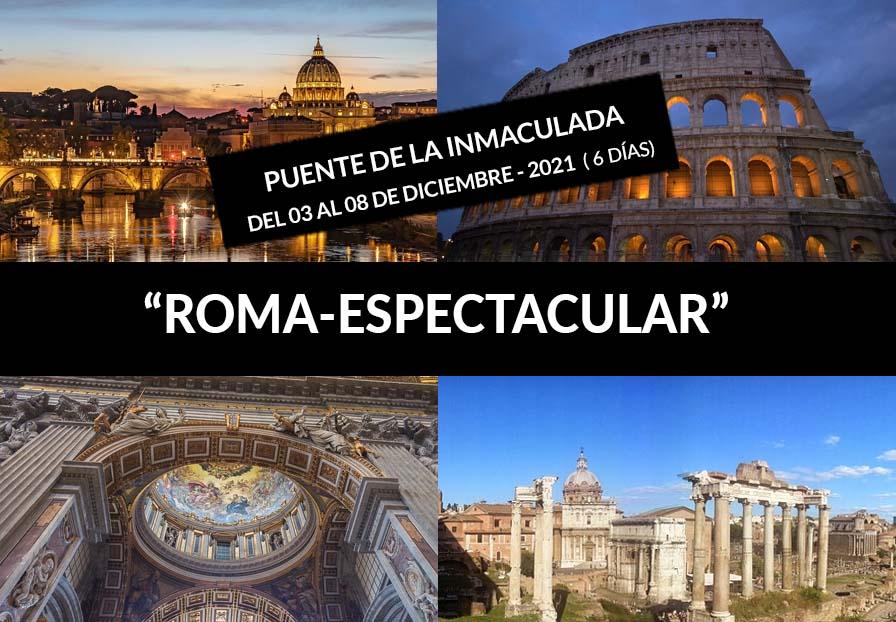 """""""ROMA-ESPECTACULAR"""" Puente de la Inmaculada"""